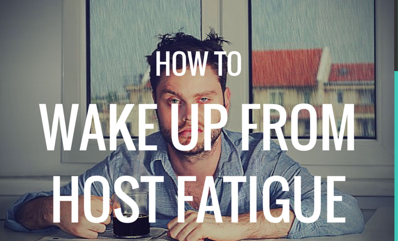 How To Wake Up From Host Fatigue - Guesty