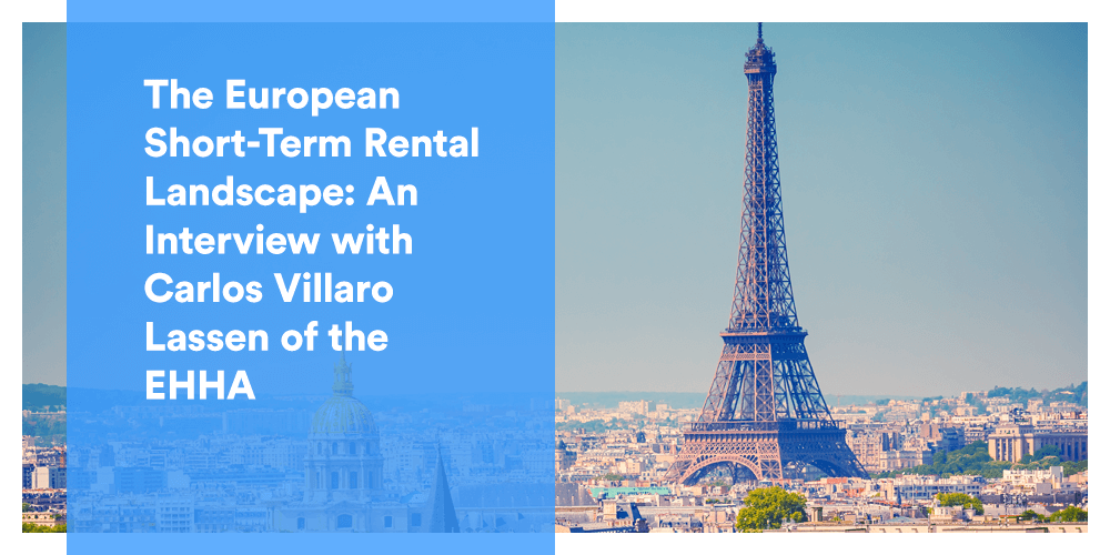 An insider's perspective on the short-term rental industry in Europe